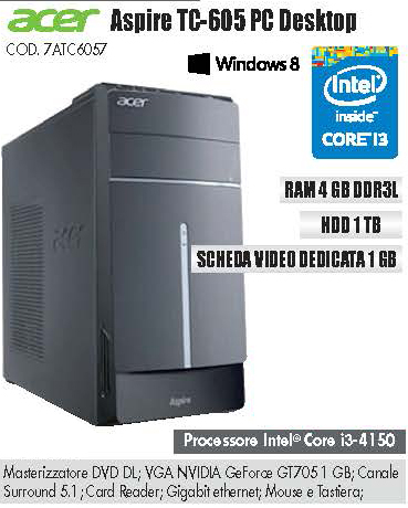 7ATC6057 - ACER ASPIRE TC-605 PC DESKTOP